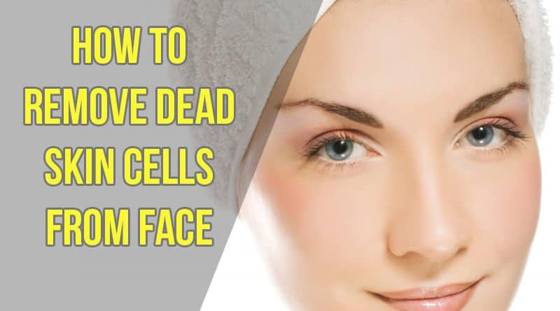 how to remove dead skin cells from face with woman smiling