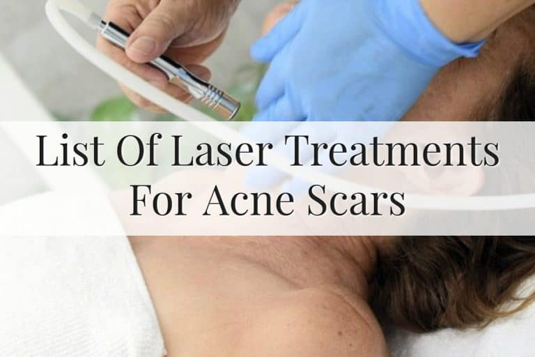 List Of Laser Treatments For Acne Scars Feature Image