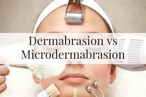 Dermabrasion vs Microdermabrasion Feature Image